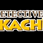 Detective Pikachu Gets An International Release Date!